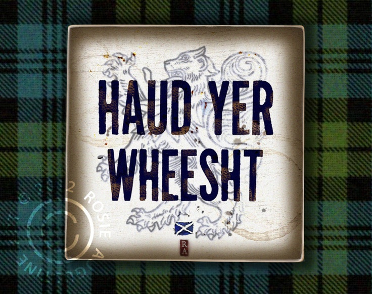 "Scottish Art ""Haud Yer Wheesht"" art on Wood Wall Tile perfect for Burns night and Disney Brave Fans too. $23.00, via Etsy."