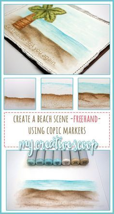 How to Create a Beach Scene using Copic Markers - Pinterest