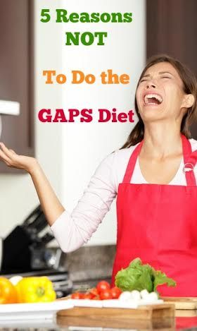 5 Reasons NOT to do the GAPS diet | www.fearlesseating.net | digestion | nutrition