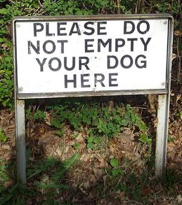 Funny Sign Board | http://Ploxr.com - Please do not empty your dog