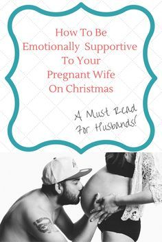 25 unique gifts for pregnant wife ideas on pinterest cold when emotional support for pregnant wife on christmas best gifts for pregnant wife negle Choice Image