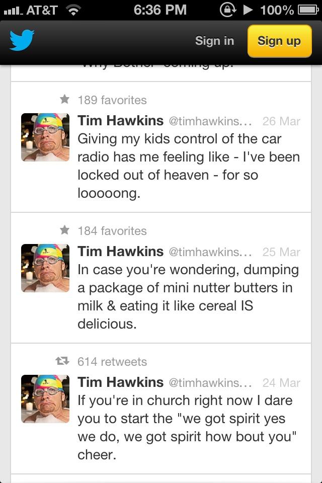 Ladies and gentlemen, Tim Hawkins.