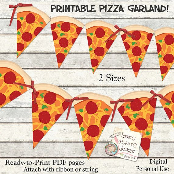 Pizza Party Banner Garland Printable Pizza Party by songinmyheart                                                                                                                                                                                 More