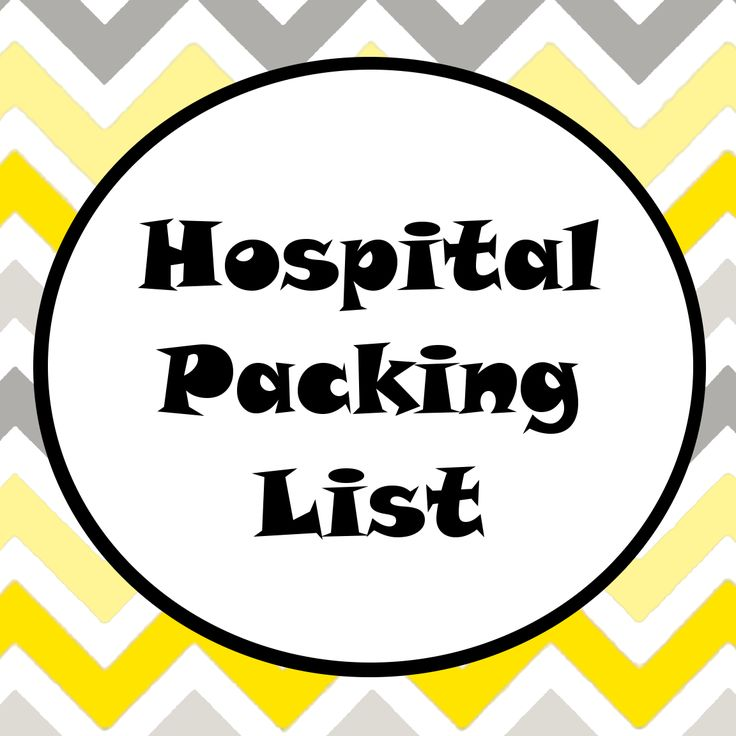 Traxel Time: Hospital Packing List