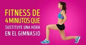 Fitness de 4 minutos que sustituye una hora en el gimnasio