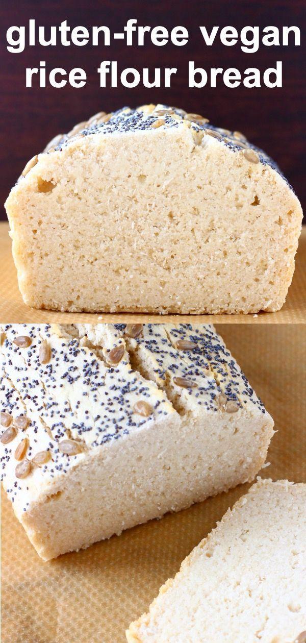 Gluten Free Rice Bread Vegan In 2020 Rice Bread Gluton Free Bread Savory Bread Recipe