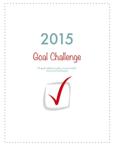Get Organized in the New Year! Join the 2015 Yearly Goal Challenge. A great way to finally accomplish those goals!!!
