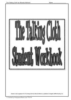 A workbook to supplement the story The Talking Cloth as published in Houghton and Mifflin Reading 3.1.  Included are: two vocabulary activities which focus on using a combination of dictionary skills and context clues, ten comprehension questions, two noting details activities, vocabulary crossword, vocabulary word search, a personal narrative story map and a simple create an adinkra activity. (11 pages of activities).