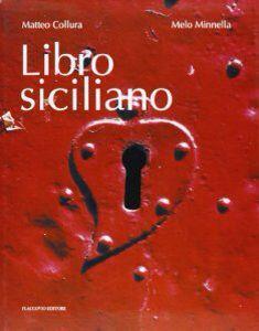 Matteo Collura, Libro Siciliano, 2011, Flaccovio Editore.