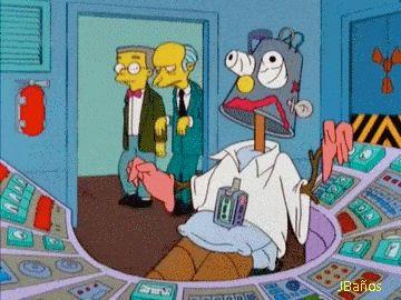 Robot de Homero: Trabajo muy duro, como un esclavo y.. uy me olvide bolu!    —Robot de Homero: Trabajo muy duro, como un esclavo, ahh ya se me olvidó todo, bueno pague me dinero..    —Burns: Un excelente empleado Sñ. esmiter, una sonrisa en los labios y una canción en el corazón, asciéndalo!