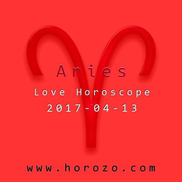 Aries Love horoscope for 2017-04-13: Life is totally hectic right now, but that doesn't mean you have to wallow in your own schedule. Block out some time to do something you love. Whether it's trawling the dating sites or getting a massage, treat yourself..aries