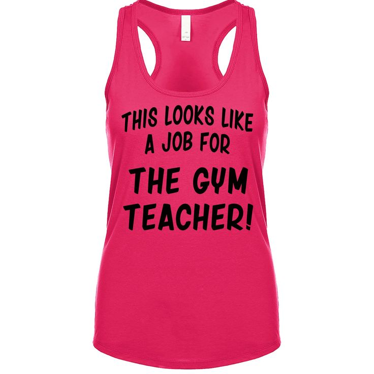 This Looks Like a Job for The Gym Teacher Women's Tank
