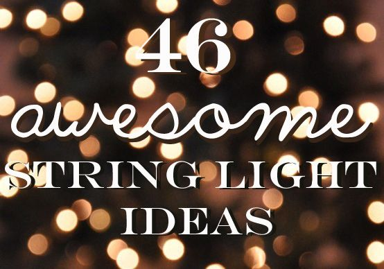 46 Awesome String-Light DIYs For Any Occasion #diy #light