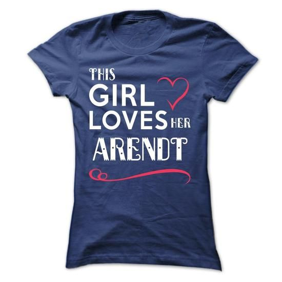 This girl loves her ARENDT #name #tshirts #ARENDT #gift #ideas #Popular #Everything #Videos #Shop #Animals #pets #Architecture #Art #Cars #motorcycles #Celebrities #DIY #crafts #Design #Education #Entertainment #Food #drink #Gardening #Geek #Hair #beauty #Health #fitness #History #Holidays #events #Home decor #Humor #Illustrations #posters #Kids #parenting #Men #Outdoors #Photography #Products #Quotes #Science #nature #Sports #Tattoos #Technology #Travel #Weddings #Women