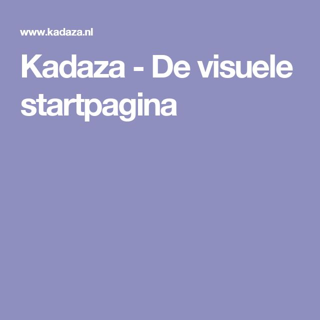 Kadaza - De visuele startpagina