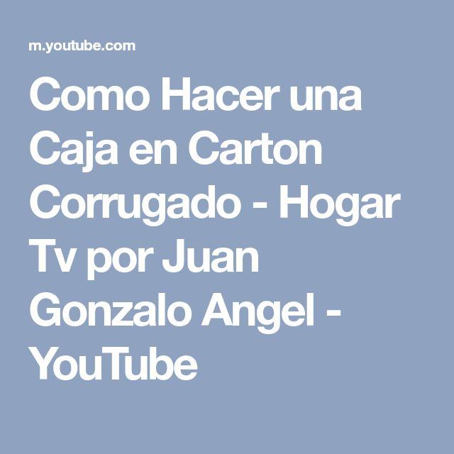 Como Hacer una Caja en Carton Corrugado - Hogar Tv  por Juan Gonzalo Angel - YouTube