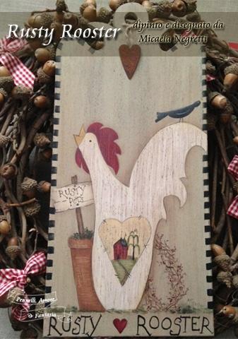 rusty rooster - Micaela Negretti
