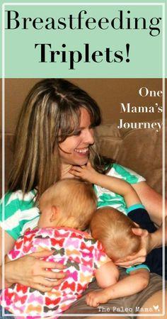 Breastfeeding Triplets: One Mother's Journey | www.thepaleomama.com