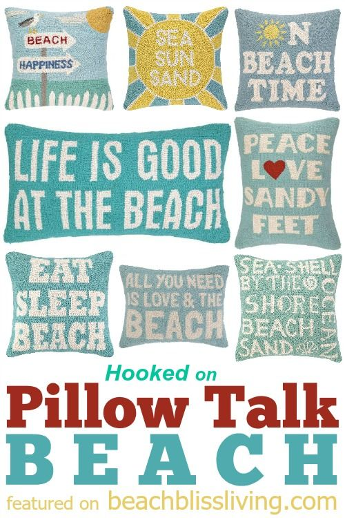 Hooked Beach Pillows with Words and Sayings that Speak to the Beach Enthusiast: http://beachblissliving.com/hooked-beach-pillows/
