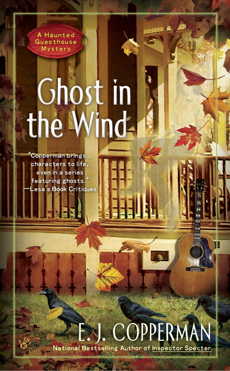 Ghost In The Wind: Book 7 (a Haunted Guesthouse Mystery) By Ej Copperman