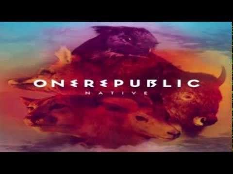 One Republic - Native (Full Album 2013)