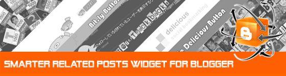 Smarter Related Posts Widget for Blogger