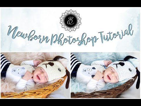 Evelina Photography - YouTube photoshop tutorial newborn photography