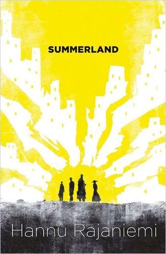 Hannu Rajaniemi: Summerland