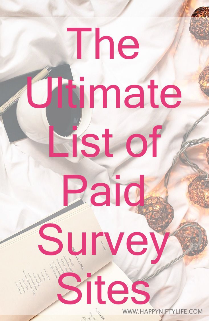 Ultimate list of best paid survey sites When it comes to working anywhere and anytime, surveys are one of those easy side hustles you can take on board. So I thought it would be convenient to have the ultimate list of paid survey and panel sites in one place for easy access. A lot of these surveys allow you to complete them on your smartphone so it's convenient to get a few surveys done when you're waiting in a long queue or having a short break at work. As long as you don't expec...