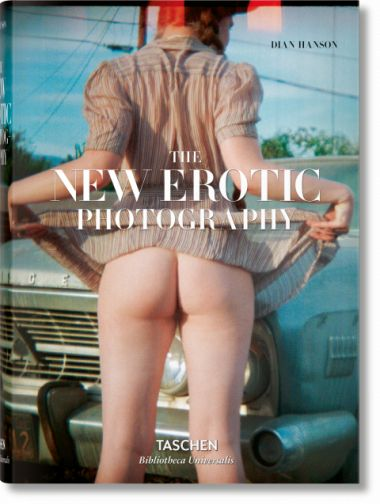 The New Erotic Photography (Bibliotheca Universalis)