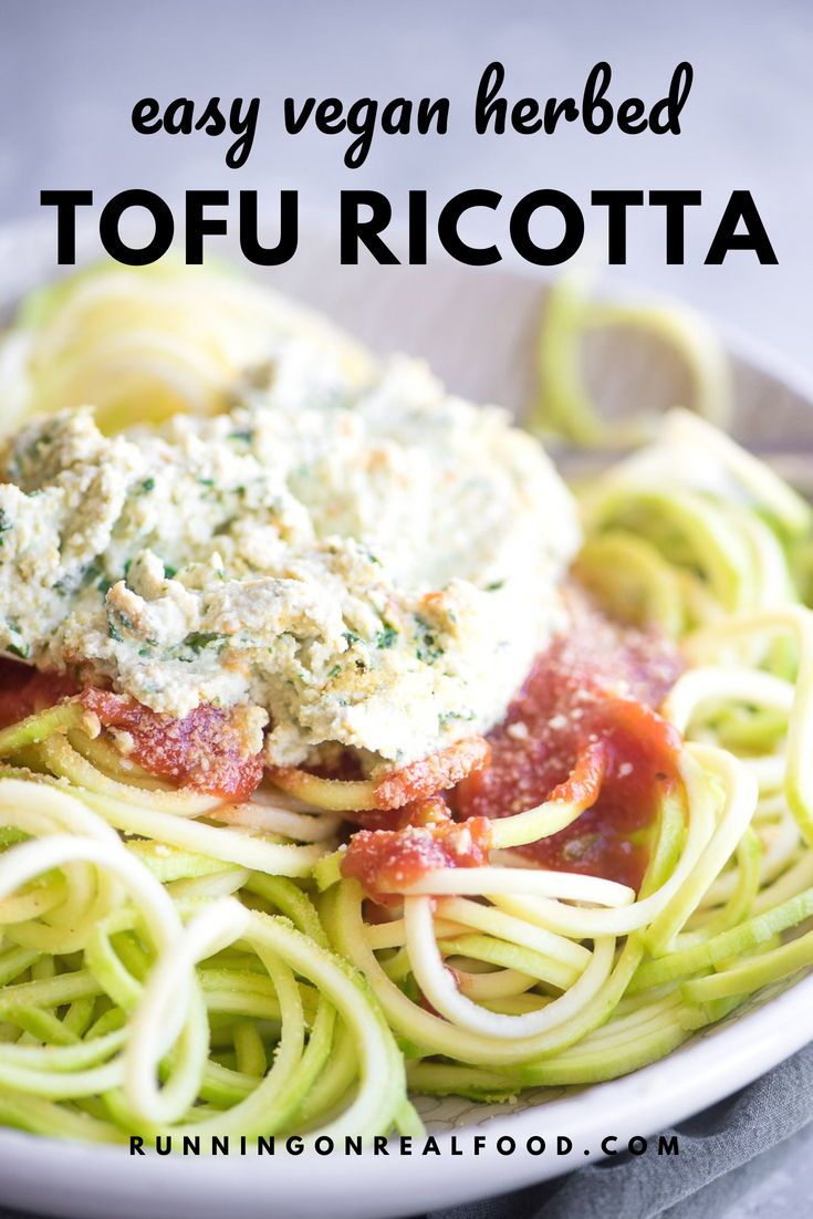 Vegan Herbed Tofu Ricotta Recipe Food Processor Recipes Tofu Ricotta Pasta Nutrition