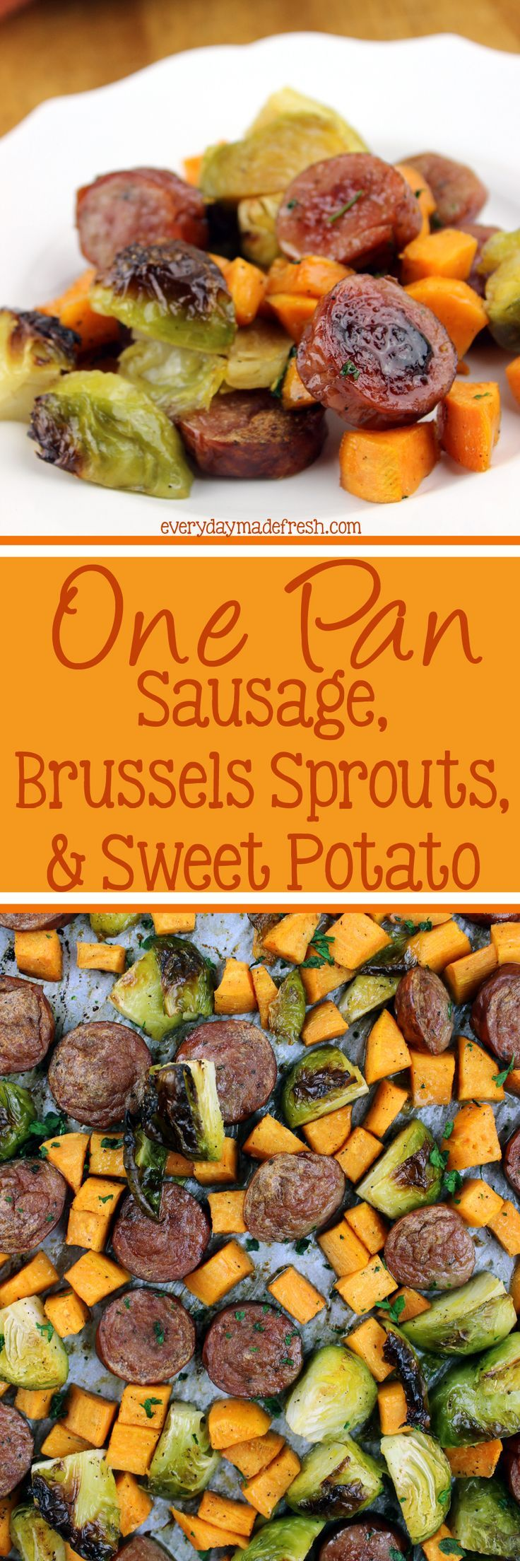 Nothing beats this quick and easy One Pan Sausage, Brussels Sprouts, & Sweet Potato. This tasty recipe leaves you with virtually no clean-up; perfect for any night! | EverydayMadeFresh.com http://www.everydaymadefresh.com/one-pan-sausage-brussels-sprouts-sweet-potato/