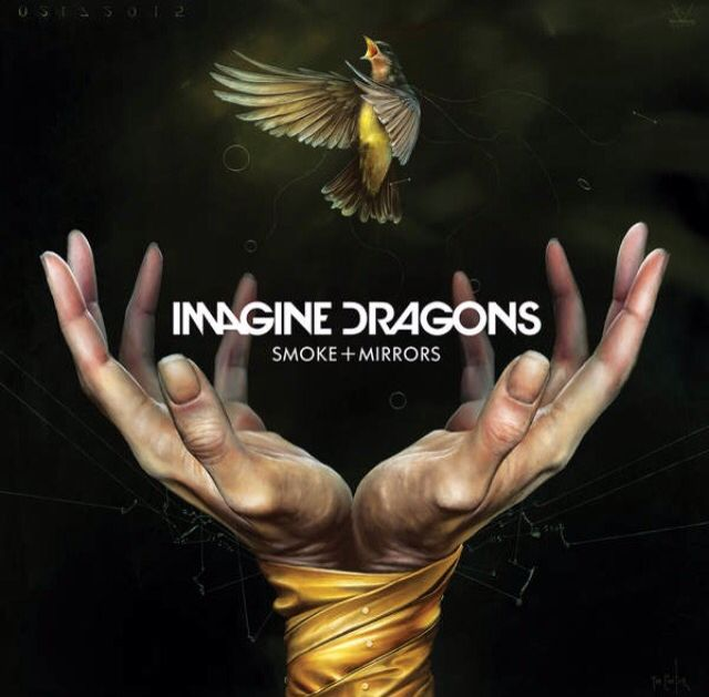 Imagine Dragons, Smoke+Mirrors, February 17, 2015, Best Songs: I bet my Life, Shots, Gold, Friction, Polaroid, I'm so Sorry, Smoke+Mirrors