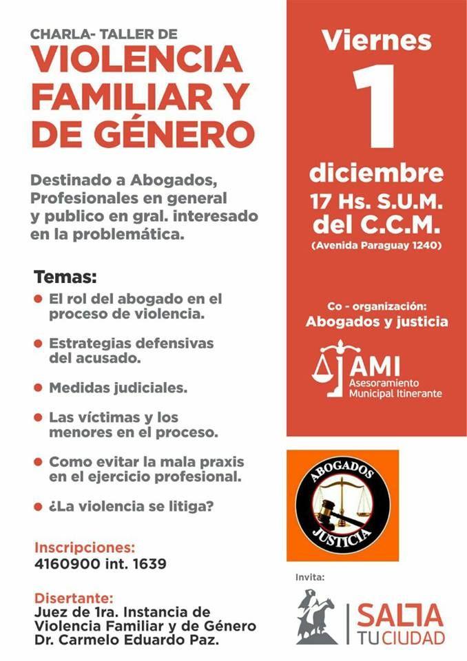 Charla abierta sobre violencia familiar y de género: Está destinada a abogados, personal de las fuerzas de seguridad y público en general.…