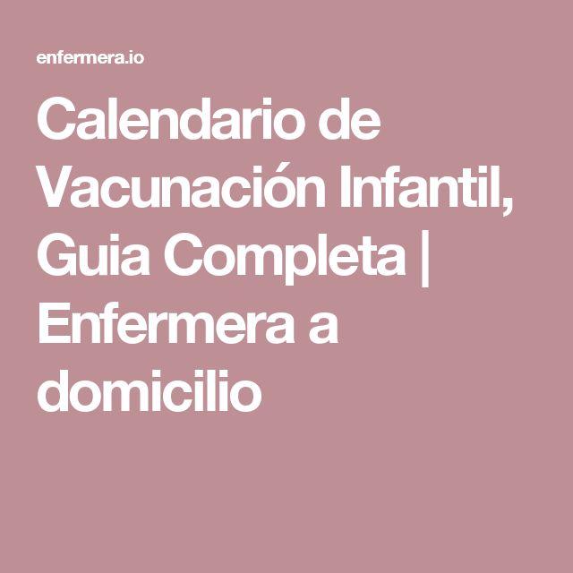Calendario de Vacunación Infantil, Guia Completa | Enfermera a domicilio