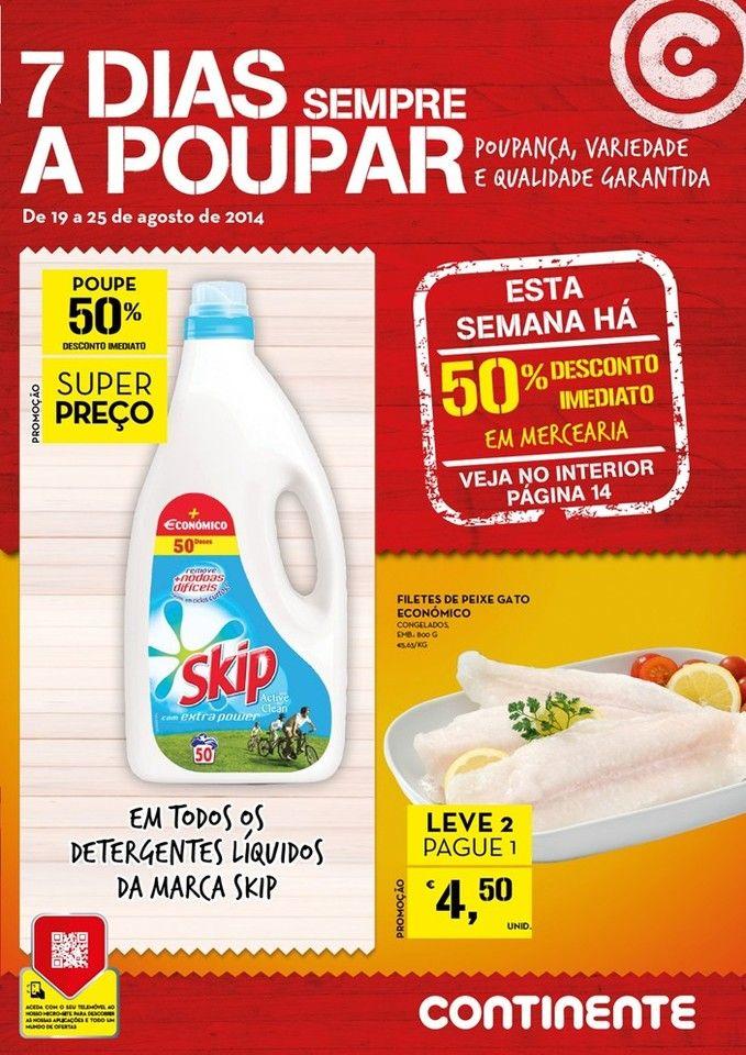 Promoções Folheto Continente Online! - de 19 a 25 de agosto - 7 dias sempre a poupar