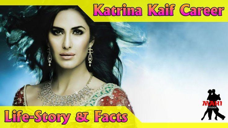 Life Story | Life story of Katrina Kaif Video (Career, Top10, Lifestyle)...