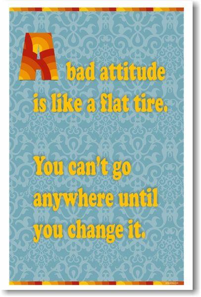 A Bad Attitude is Like a Flat Tire - NEW Classroom Motivational Poster