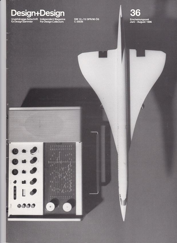 Design+Design magazine, issue 36, June 1996. Cover photo of Concorde alongside a Braun T 1000 by Jo Klatt