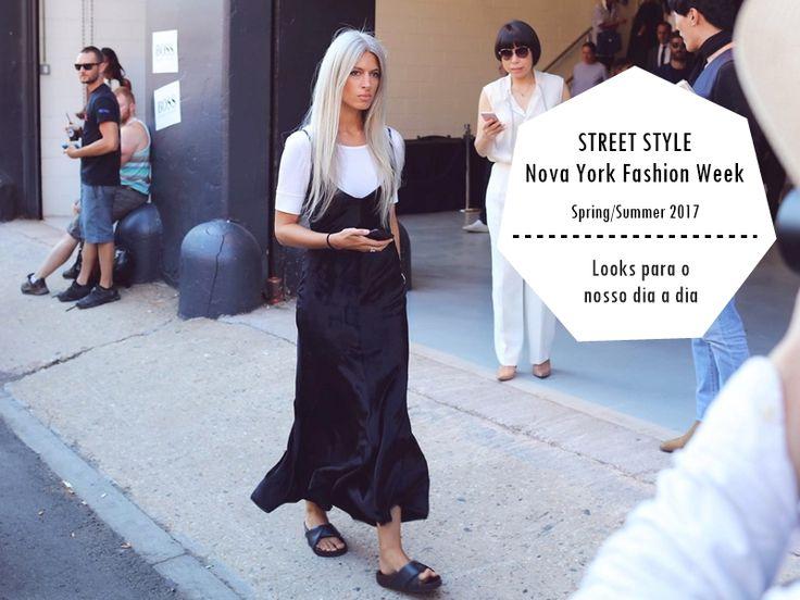 Looks Street Style NEW YORK FASHION WEEK - os mais acessíveis para mulheres reais - onde comprar e como usar.
