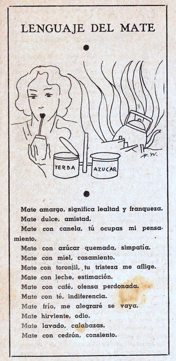 Twitter / @d_balmaceda Lenguaje del mate (1937) #mate #argentina