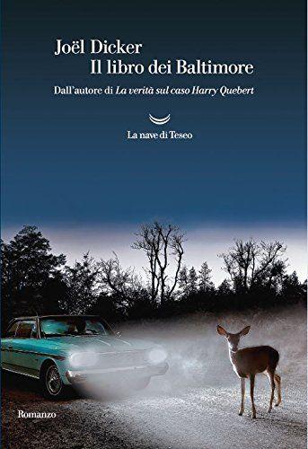 Il libro dei Baltimore di Joël Dicker