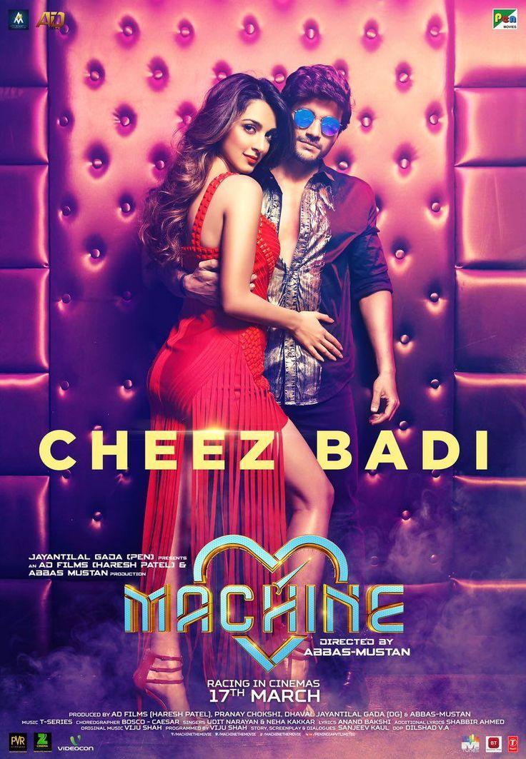Cheez Badi Official Video Song Teaser - Machine   Mustafa, Kiara Advani   Voice of Neha Kakkar   Movie Releasing on 17th March 2017. #CheezBadi #Machine #Mustafa #KiaraAdvani #NehaKakkar #AbbasMustan @tseries #PENIndiaLtd #JayantilalGada #ADFilms #AbbasMustanFilmsProductionPvtLtd