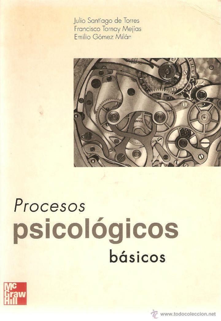 PROCESOS PSICOLÓGICOS BÁSICOS. ED. MCGRAW-HILL. ------------------------ 3ª COMPRA ENVÍO GRATIS ---- (Libros de Segunda Mano - Pensamiento - Psicología)