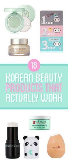 18 Korean Beauty Products That Actually Work (buzzfeed) - to try some month when i haven't spent so much money