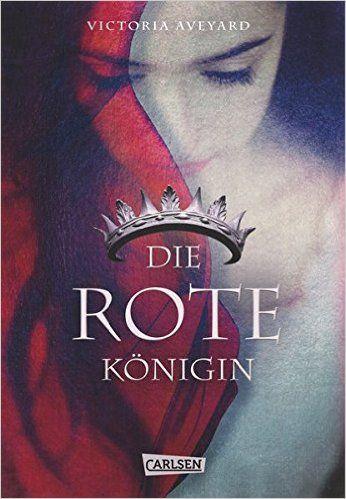 Die Farben des Blutes, Band 1: Die rote Königin: Amazon.de: Victoria Aveyard, Birgit Schmitz: Bücher