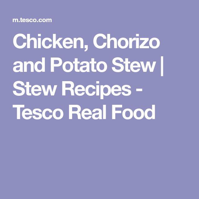Chicken, Chorizo and Potato Stew | Stew Recipes - Tesco Real Food
