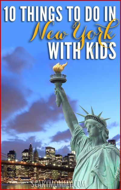 Things To Do With Kids in New York City Scary Mommy