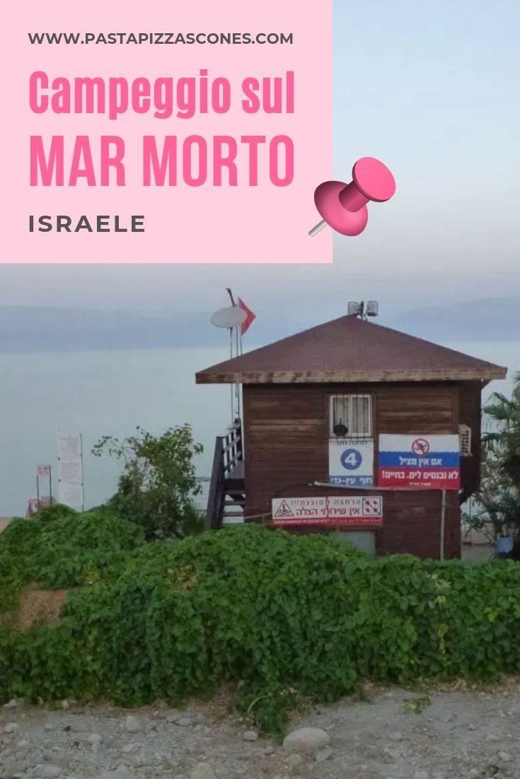 Luoghi Dove Fare Bagni E Campeggio Sul Mar Morto In Israele I