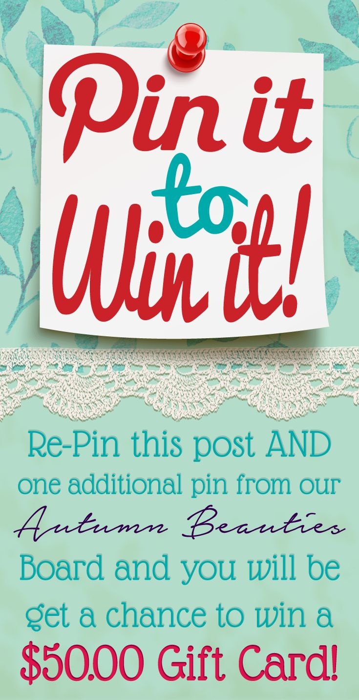 """Win a $50.00 gift card to Be Inspired Boutique! It's this easy: 1. Follow Be Inspired Boutique on Pinterest  2. Repin a pin from our board """"Autumn Beauties"""" 3. Repin this pin! Contest ends Monday, 9/1/2014 12:00 PM EST. Winner will be notified via Pinterest message so stay tuned!"""
